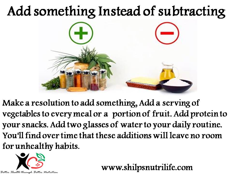 New year resolution ideas- Add something Instead of subtracting