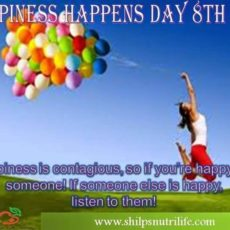 Happiness Happens Day 8th aug