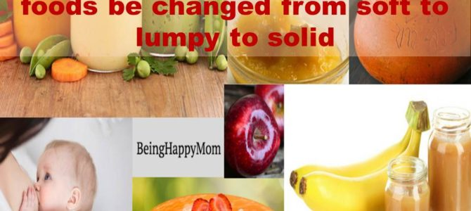When should the consistency of foods be changed from soft to lumpy to solid?