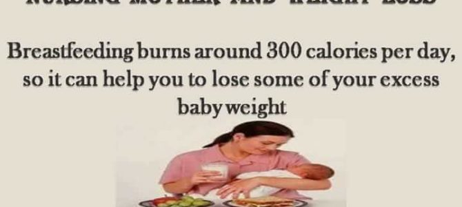 Nursing mother and weight loss