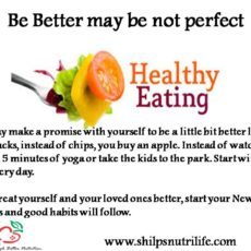 New year resolution special- Be Better may be not perfect